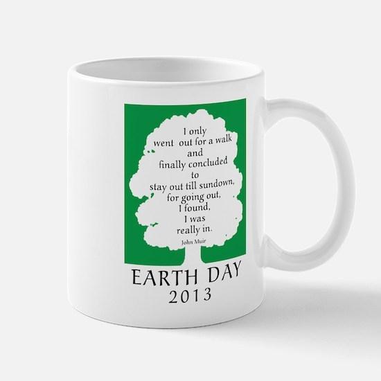 Earth Day Quote 2013 Mug