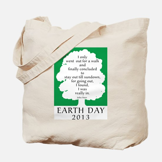 Earth Day Quote 2013 Tote Bag