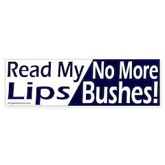 Read My Lips Bumper Bumper Sticker