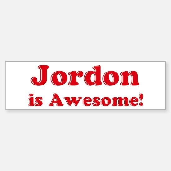 Jordon is Awesome Bumper Bumper Bumper Sticker