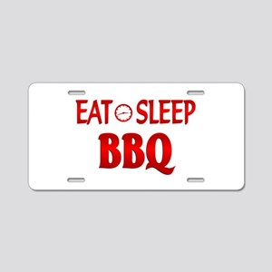 Eat Sleep BBQ Aluminum License Plate