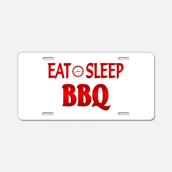 Eat Sleep BBQ Aluminum License Plate