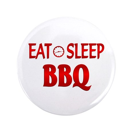 "Eat Sleep BBQ 3.5"" Button"