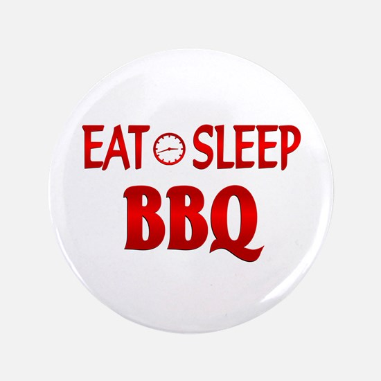 """Eat Sleep BBQ 3.5"""" Button (100 pack)"""