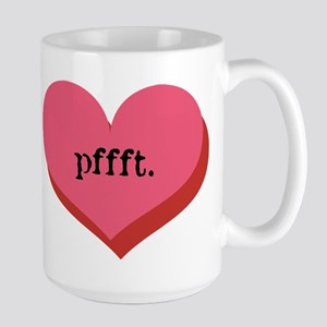 pffft. Large Mug