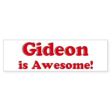 Gideon is Awesome Bumper Sticker