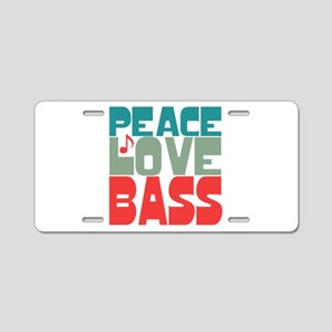 Peace Love Bass Aluminum License Plate