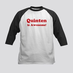 Quinten is Awesome Kids Baseball Jersey