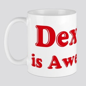 Dexter is Awesome Mug