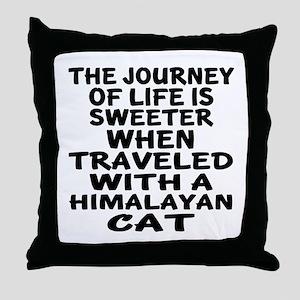 Traveled With Himalayan Cat Throw Pillow