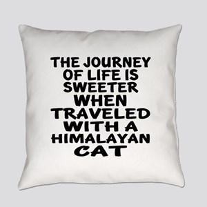Traveled With Himalayan Cat Everyday Pillow