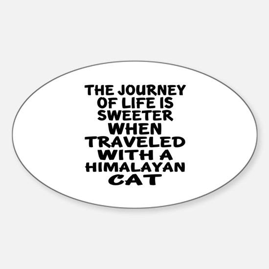 Traveled With Himalayan Cat Sticker (Oval)