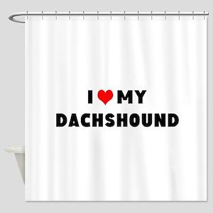 i luv my dachshound Shower Curtain