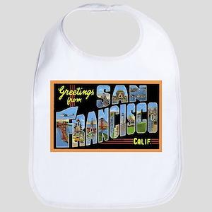 San Francisco California Greetings Bib