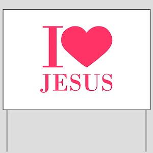 I love Jesus - bo Yard Sign