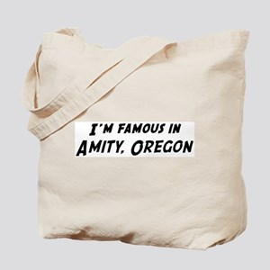 Famous in Amity Tote Bag