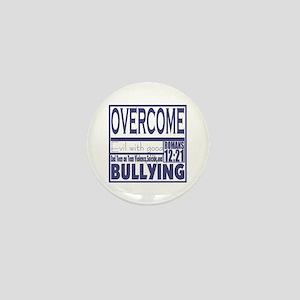 Overcome Bullying Mini Button