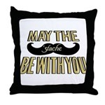 May the stache be with you Throw Pillow