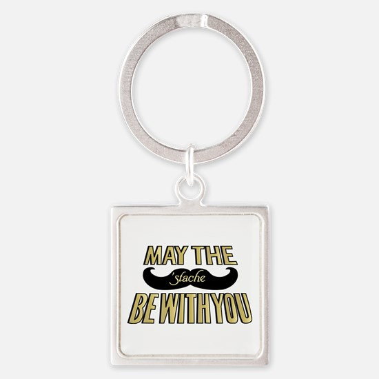May the stache be with you Square Keychain
