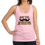 May the stache be with you Racerback Tank Top