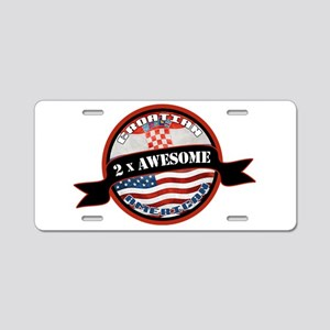 Croatian American 2x Awesome Aluminum License Plat