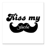 Kiss my stache Square Car Magnet 3