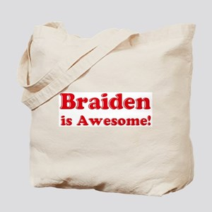 Braiden is Awesome Tote Bag