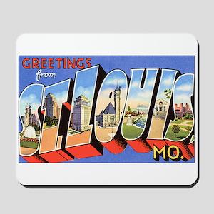 St Louis Missouri Greetings Mousepad