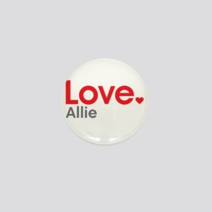 Love Allie Mini Button