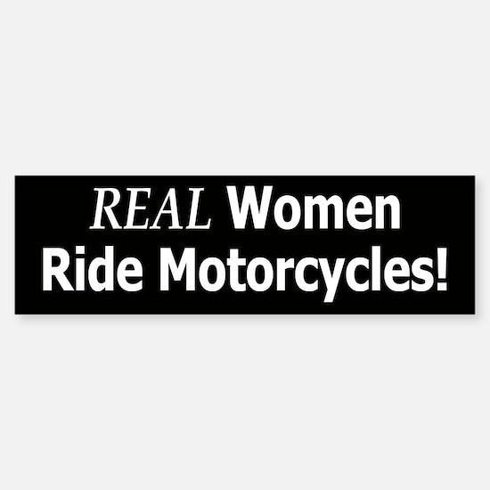 Real Women Ride Motorcycles Bumper Bumper Bumper Sticker