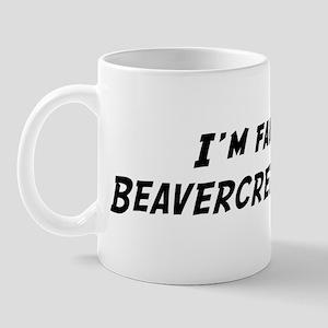 Famous in Beavercreek Mug