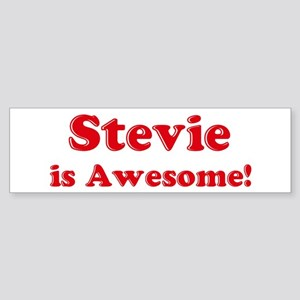Stevie is Awesome Bumper Sticker