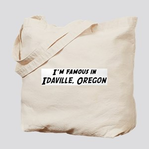 Famous in Idaville Tote Bag