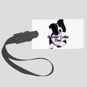 border collie dad Large Luggage Tag