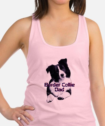 border collie dad Racerback Tank Top