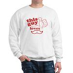 Guy Loves Mustache Sweatshirt