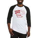 Guy Loves Mustache Baseball Jersey