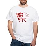 Girl Loves Mustache T-Shirt