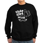 Girl Loves Mustache Sweatshirt