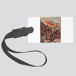 Will you fight now Luggage Tag
