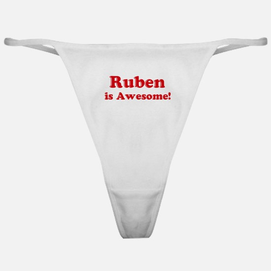 Ruben is Awesome Classic Thong