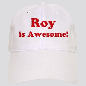 Roy is Awesome Cap