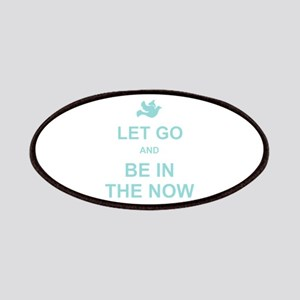 Let go spiritual quote Patches