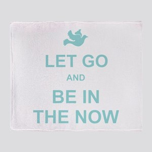 Let go spiritual quote Throw Blanket