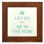 Let go spiritual quote Framed Tile