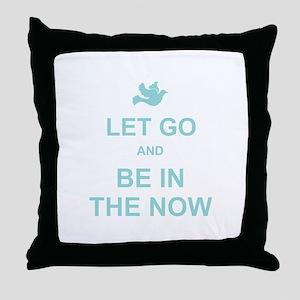 Let go spiritual quote Throw Pillow