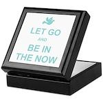 Let go spiritual quote Keepsake Box