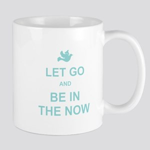 Let go spiritual quote Mug