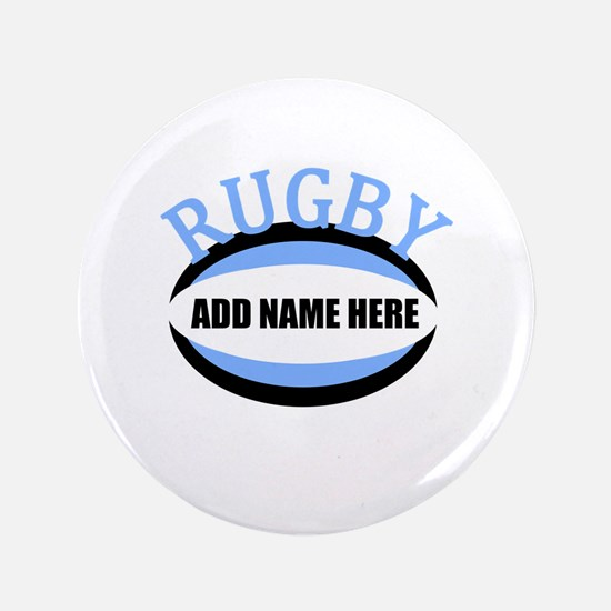 """Rugby Add Name Light Blue 3.5"""" Button"""