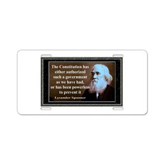 Lysander Spooner quote Aluminum License Plate